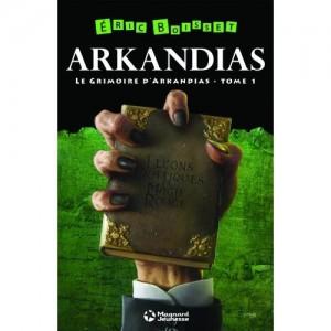 Arkandias tome 1